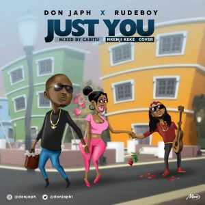 Download Music Mp3:- Don Japh X Rude Boy - Just You