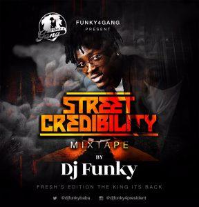 Download Mixtape Mp3:- DJ Funky - Street Credibility Mix