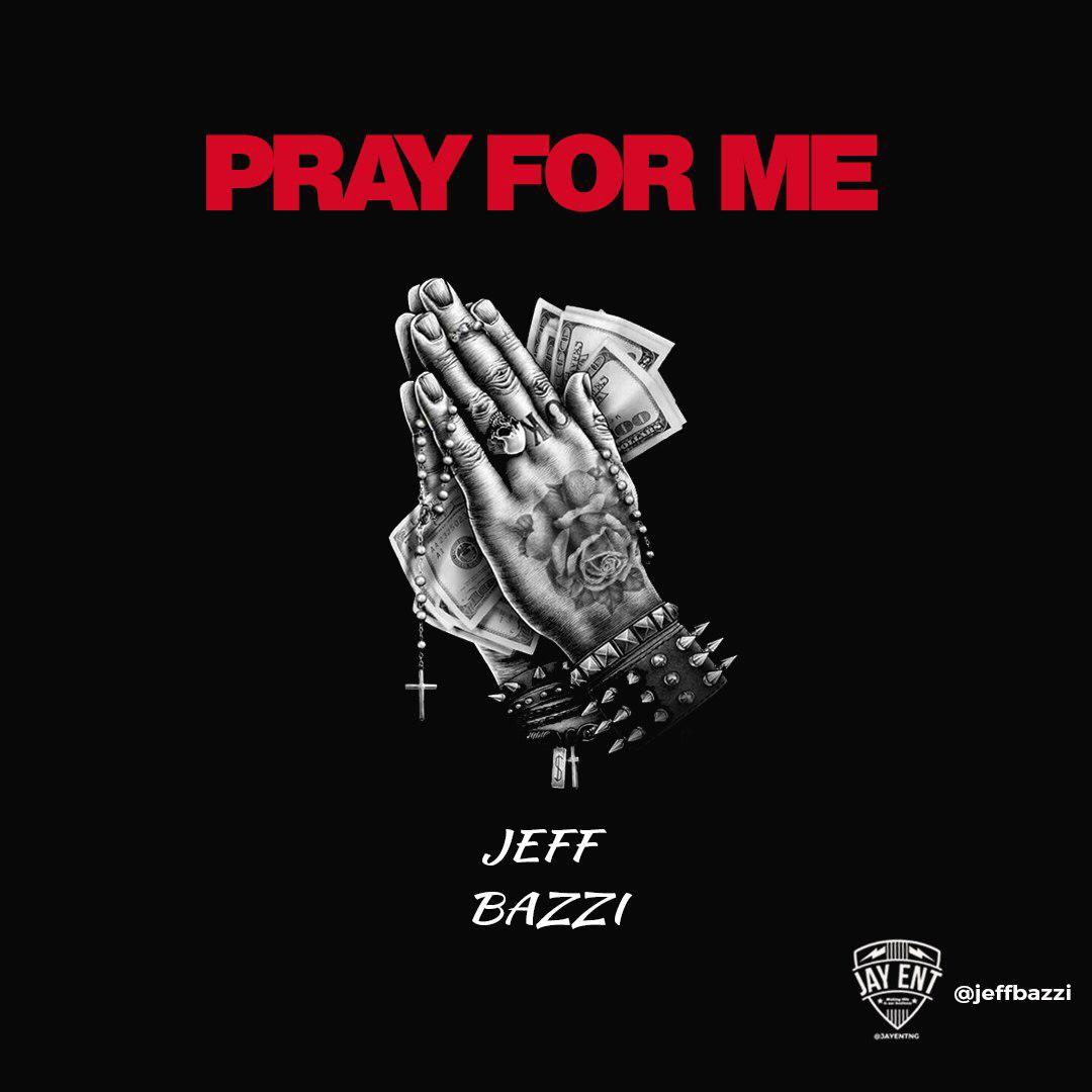 Download Music Mp3:- Jeff Bazzi - Pray For Me - 9jaflaver