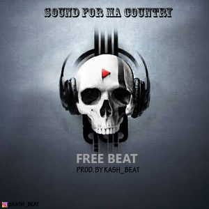 Download Freebeat:- Sound For My Country (Prod By Kash Beat