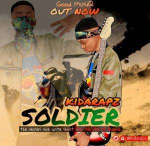 Download Music Mp3:- Kidarapz - Soldier - 9jaflaver