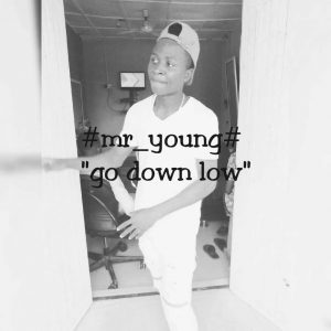 Download Music Mp3:- Mr Young - Go Down Low - 9jaflaver