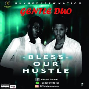 Download Music Mp3:- Gentle Duo - Bless Our Hustle - 9jaflaver