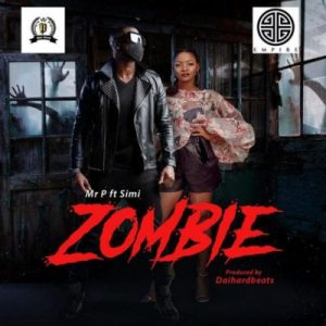 Download Music Mp3:- Mr P Ft Simi - Zombie - 9jaflaver
