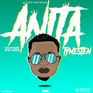 Download Music Mp3:- TymeSten - Anita (Mixed By E-Retro Mix