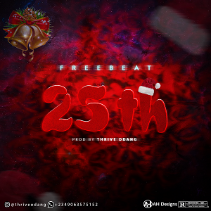 Download Freebeat:- 25th (Prod By Thrive Odang) - 9jaflaver