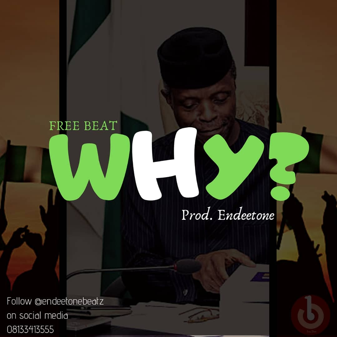 Download Freebeat:- Why (Prod By Endeetone) - 9jaflaver