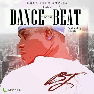 Download Music Mp3 + Video:- BJ - Dance To The Beat - 9jaflaver