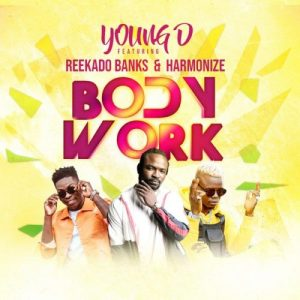 Download Music Mp3:- Young D - Body Work Ft Reekado Banks