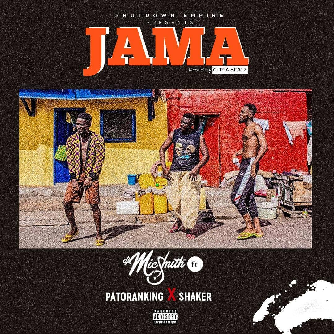 Download Music Mp3:- DJ Mic Smith Ft Patoranking - Jama