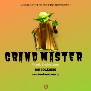 Download Freebeat:- Grand Master (Prod By Endeetone) - 9jaflaver