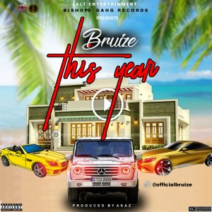 Download Music Mp3:- Bruize - This Year - 9jaflaver