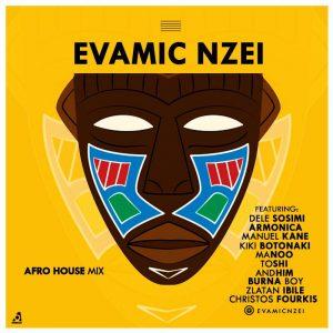 Download Mixtape Mp3:- DJ Evamic Nzei - Afro House Mix - 9jaflaver