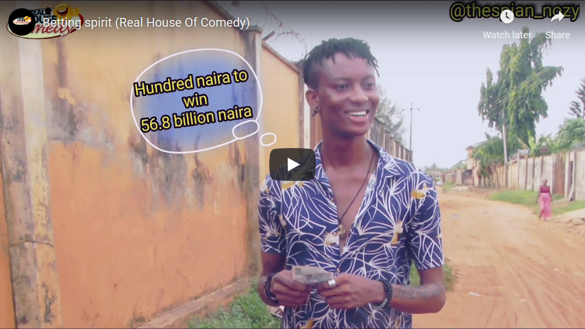 Download Comedy Video:- Thespian Nozy - Betting Spirit - 9jaflaver