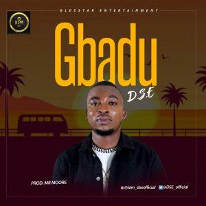 Download Music Mp3:- DSE - Gbadu - 9jaflaver