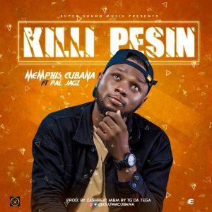 Download Music Mp3:- Memphis Cubana - Killi Pesin - 9jaflaver