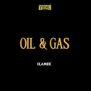 Download Music Mp3:- Olamide - Oil And Gas - 9jaflaver