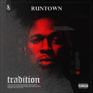 Download Music Mp3:- Runtown - Tradition - 9jaflaver