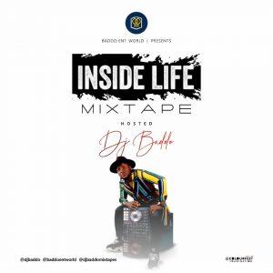 Download Mixtape:- Dj Baddo - Inside Life Mix - 9jaflaver