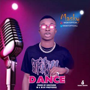 Download Music Mp3:- Masky - Dance - 9jaflaver