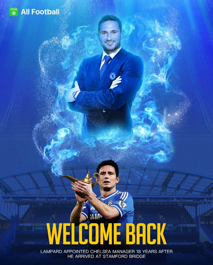 SPORT:- Frank Lampard Returns As Chelsea Manager