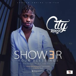 Download Music Mp3:- Cityking - Showers Of Blessing - 9jaflaver