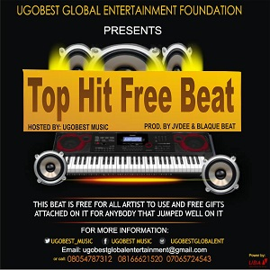 Ugobest Music Presents Top Hit Free Beat For All Artistes To