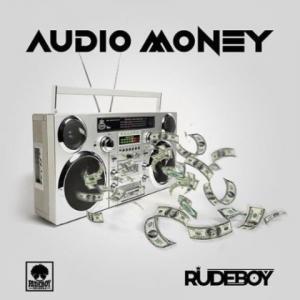Download Music Mp3:- Rudeboy - Audio Money - 9jaflaver