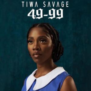Download Music Mp3:- Tiwa Savage - 49-99 - 9jaflaver