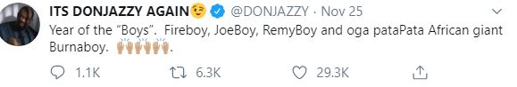 Don Jazzy Celebrates Burna Boy, Fireboy And Joeboy For Having A Great 2019 1