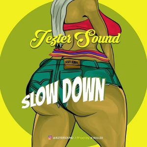 DOWNLOAD MP3 : Jezter Sound – Slow Down