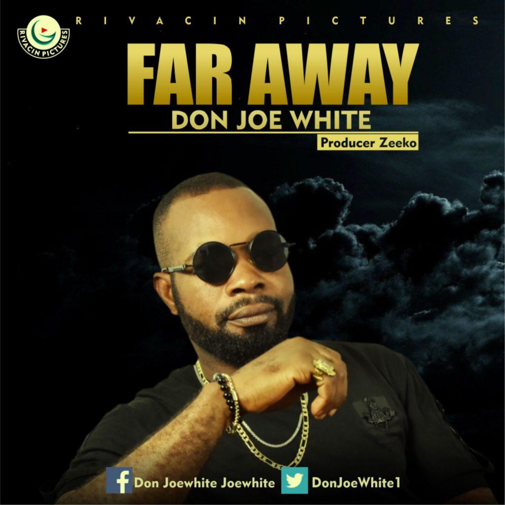 Don Joe White – Far Away