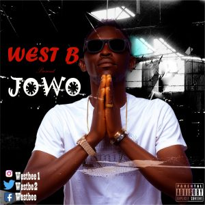 Download Mp3 : West B – Jowo