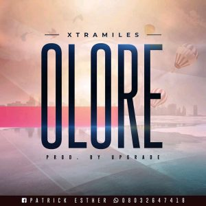 Download Mp3 : Xtramiles – Olore