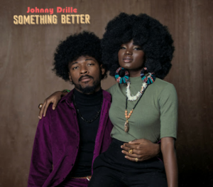 Download Music Mp3:- Johnny Drille – Something Better