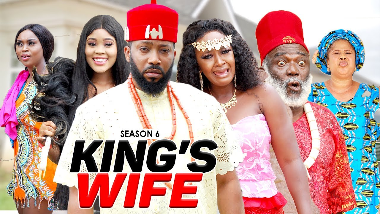 Download Download Nollywood Movie:- King's Wife (Part 6) Nollywood Movie