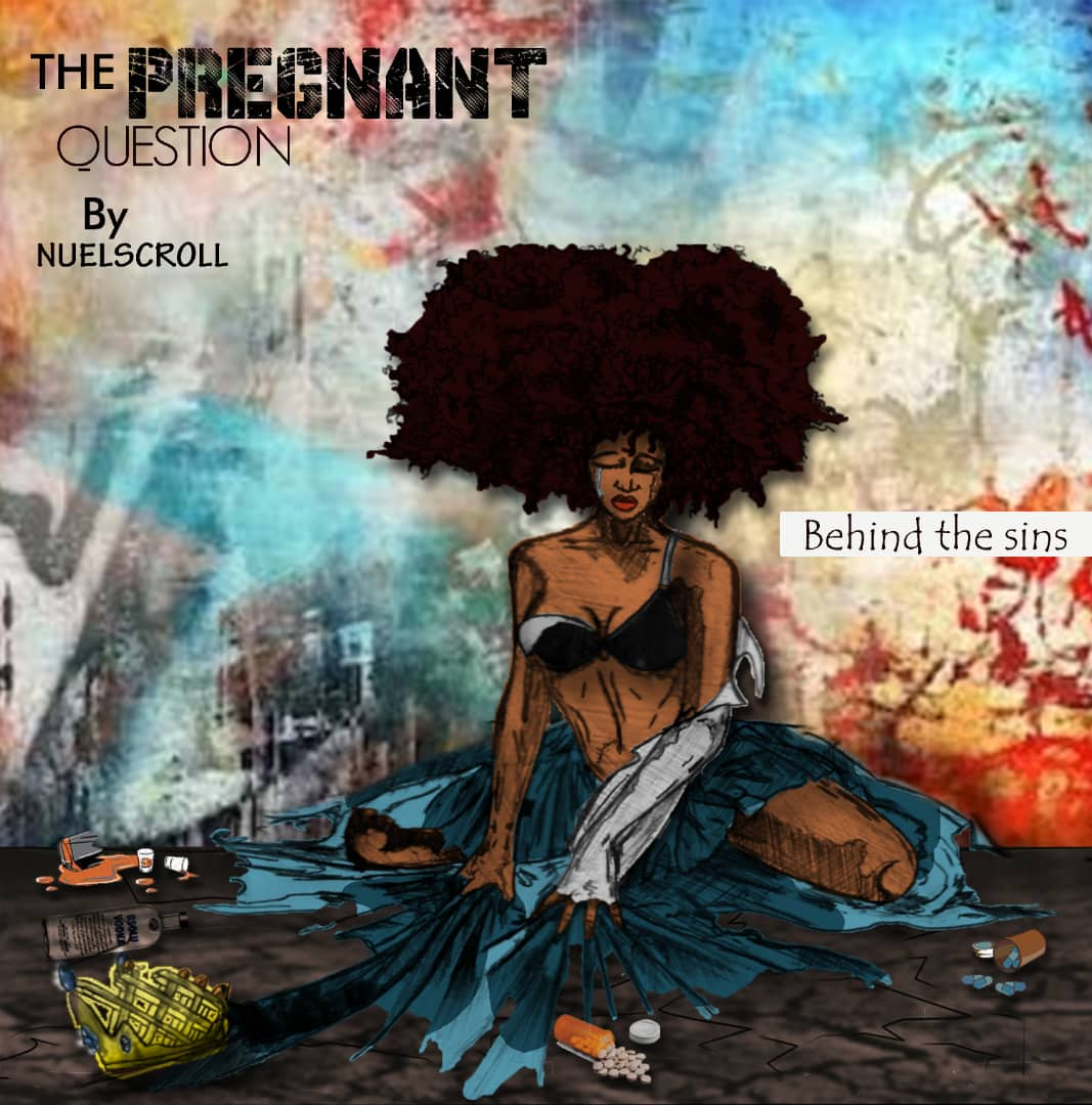 Download  NuelScroll – The Pregnant Question