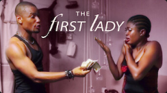 Download Download Nollywood Movie The First Lady Nollywood Movie
