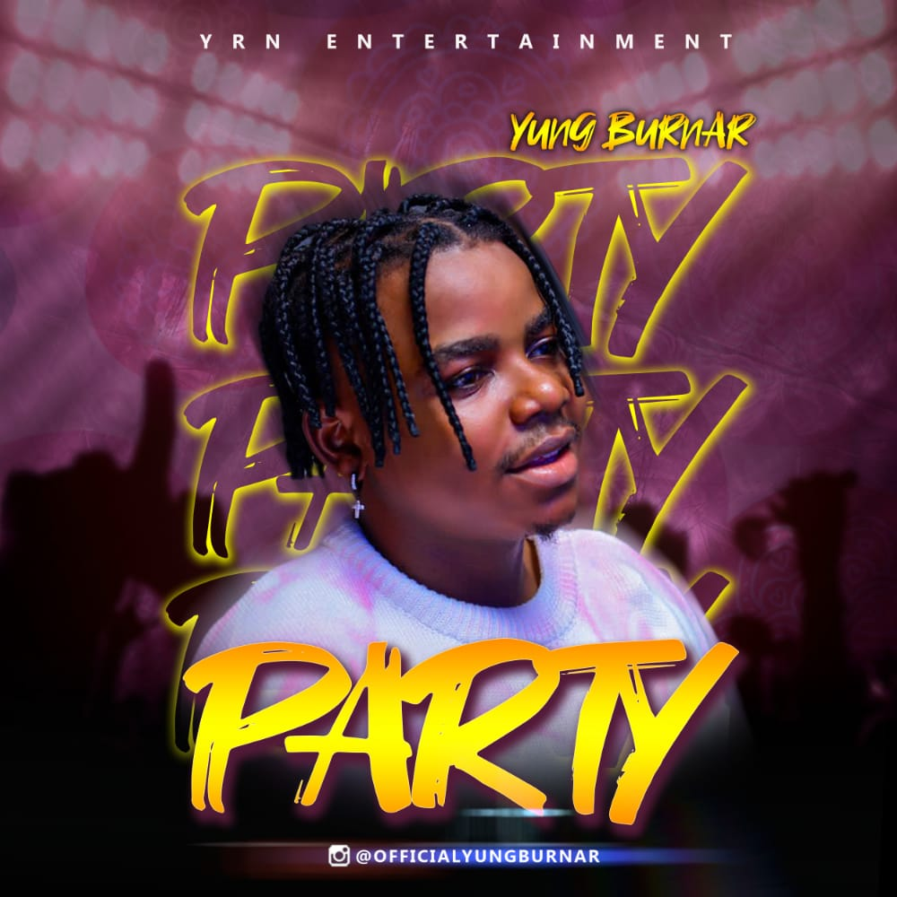 Download  YungBurner – Party