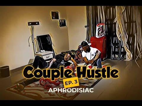 Nollywood Movie: Couple Hustle (Season 1, Episode 4)