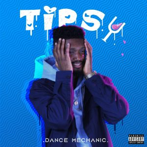 Dance Mechanic Ft. Toye Bangz – Tipsy
