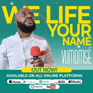 Download Music Mp3:- Vumomsé – We Lift Your Name song